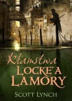 """Kłamstwa Locke'a Lamory"" Scott Lynch"