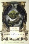 """William Shakespeare's The Empire Striketh Back"" Ian Doescher"